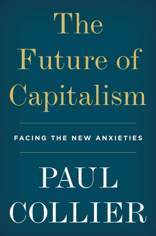 Paul Collier – The Future Of Capitalism