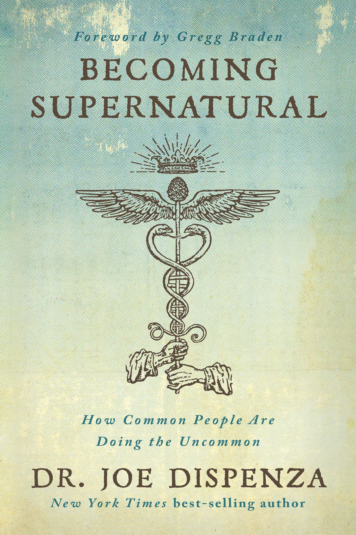 Joe Dispenza – Becoming Supernatural