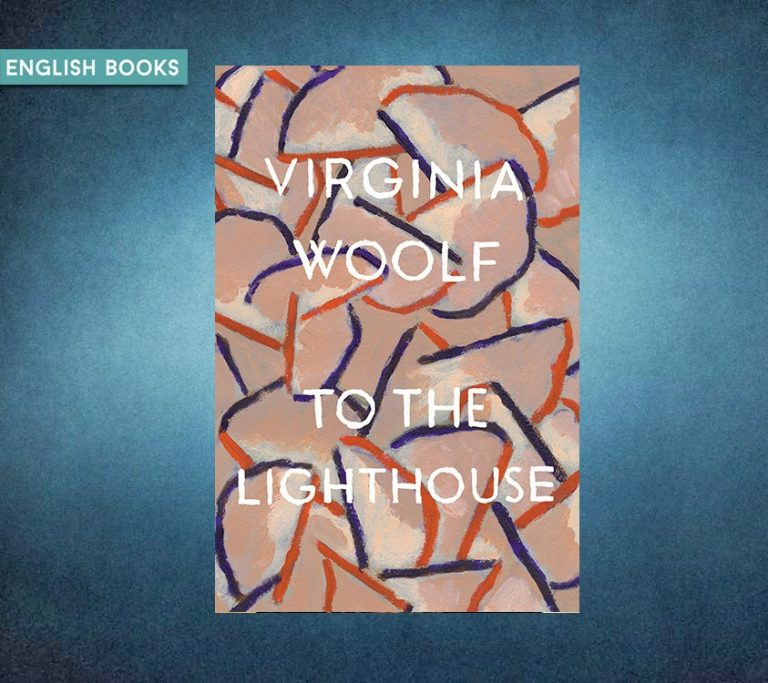 Virginia Woolf — To The Lighthouse