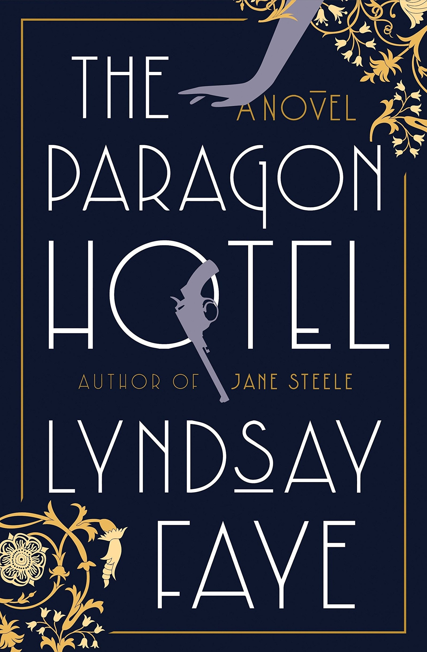 Lyndsay Faye – The Paragon Hotel