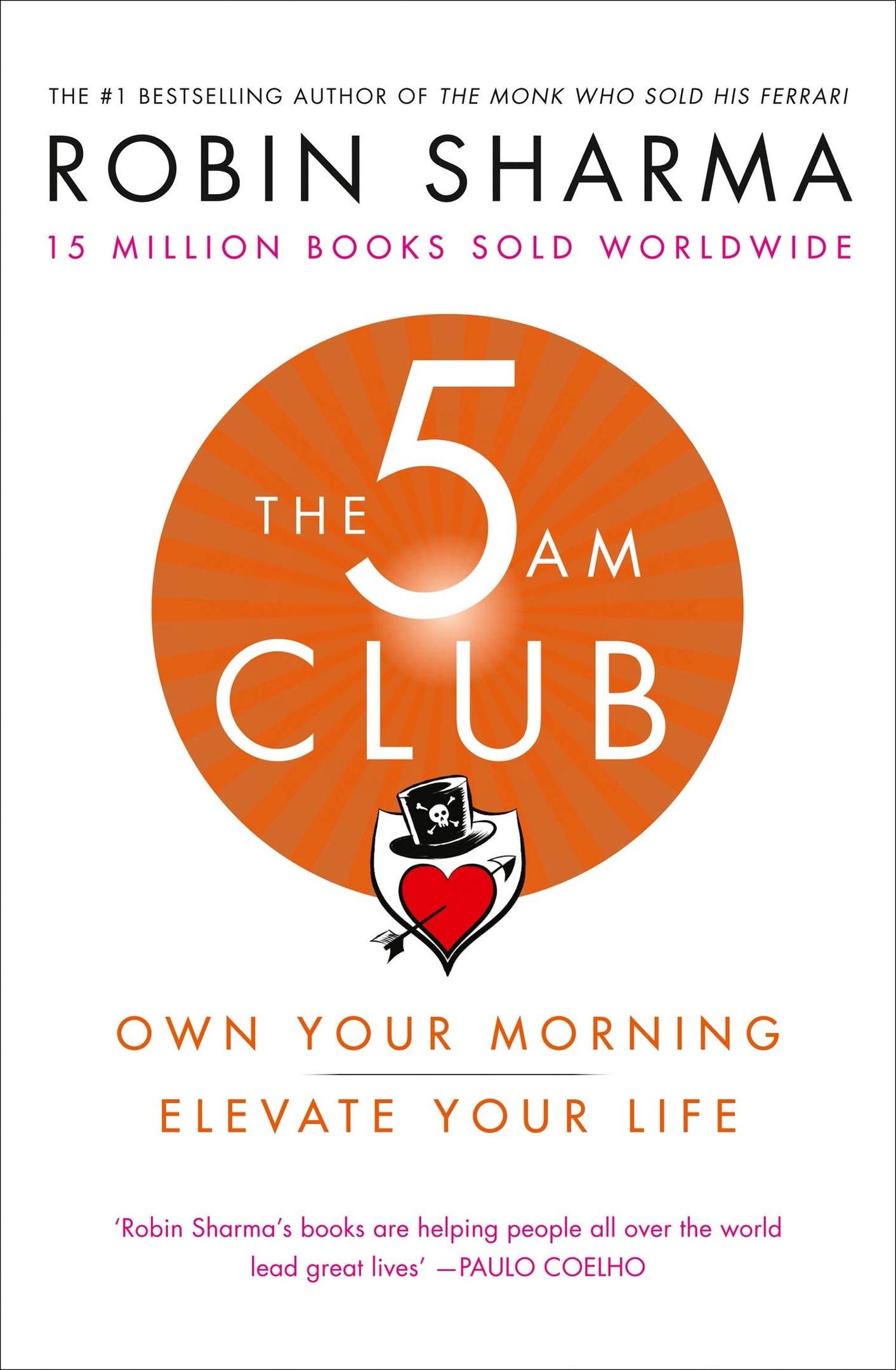 Robin Sharma – The 5 AM Club