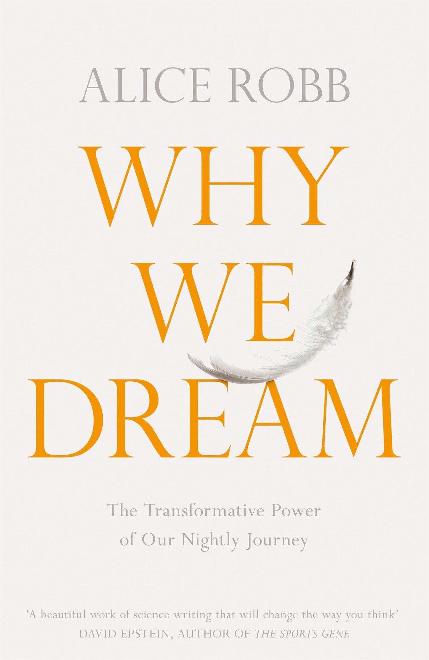 Alice Robb – Why We Dream