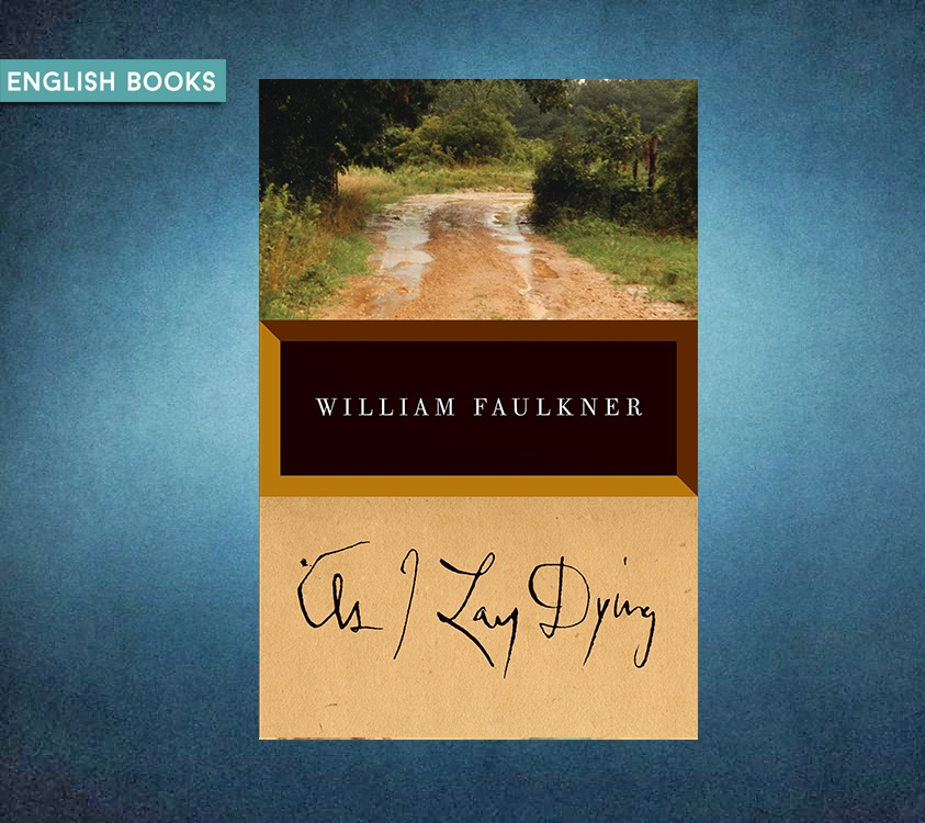 William Faulkner — As I Lay Dying