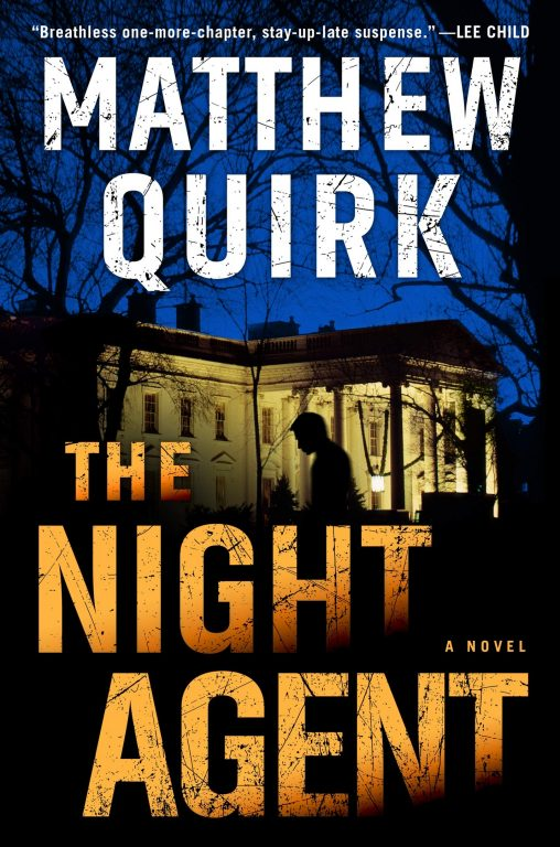 Matthew Quirk – The Night Agent