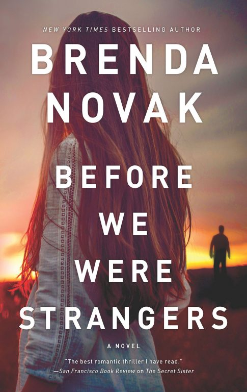 Brenda Novak – Before We Were Strangers