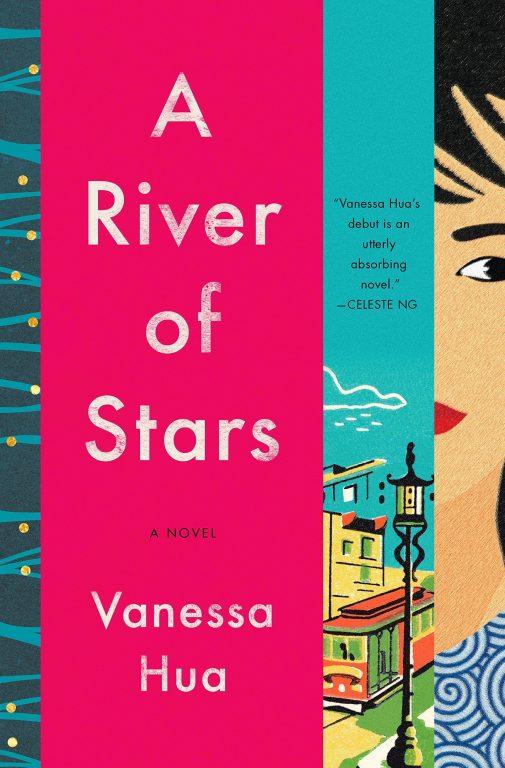 Vanessa Hua – A River Of Stars