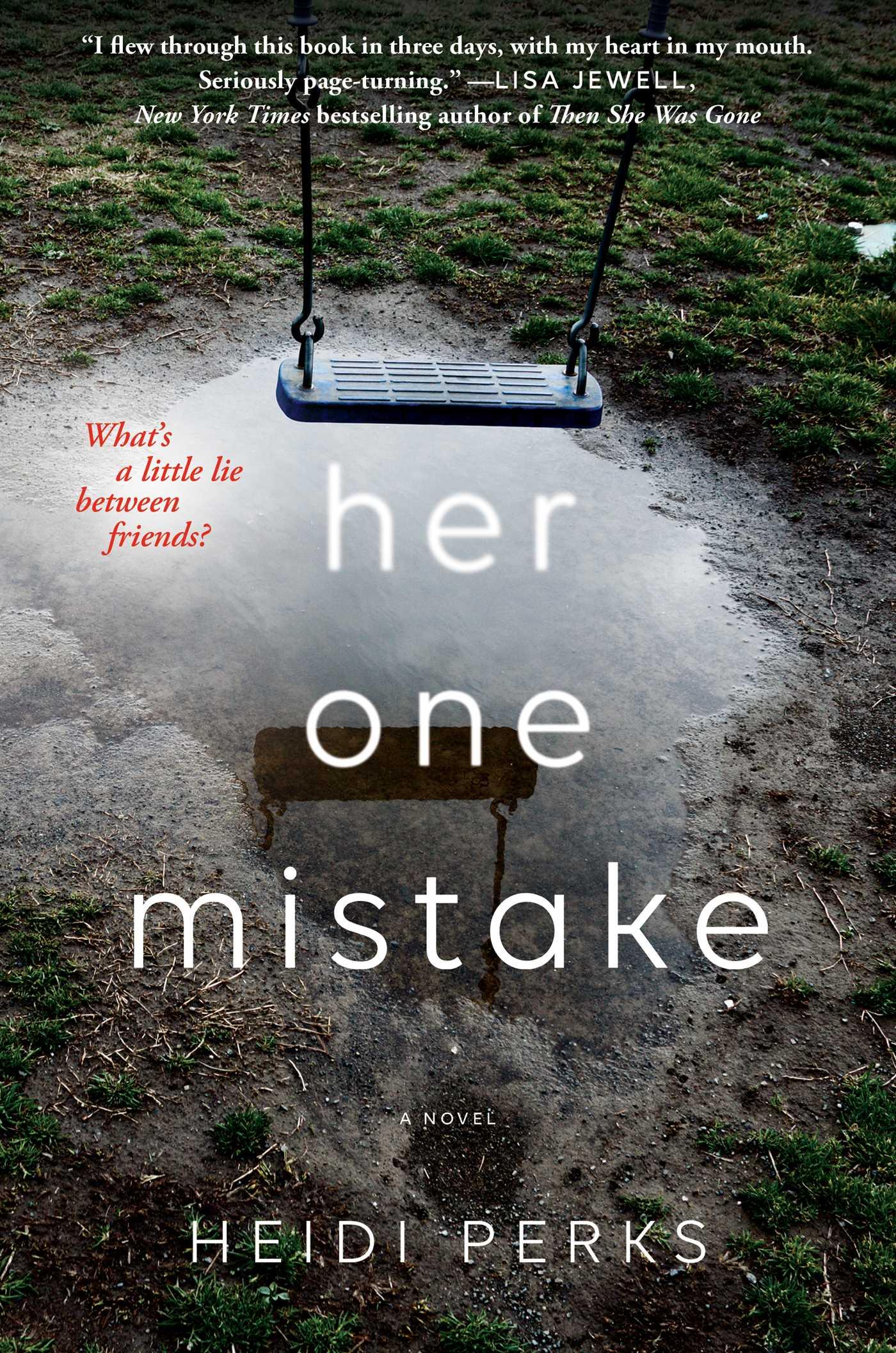 Heidi Perks – Her One Mistake