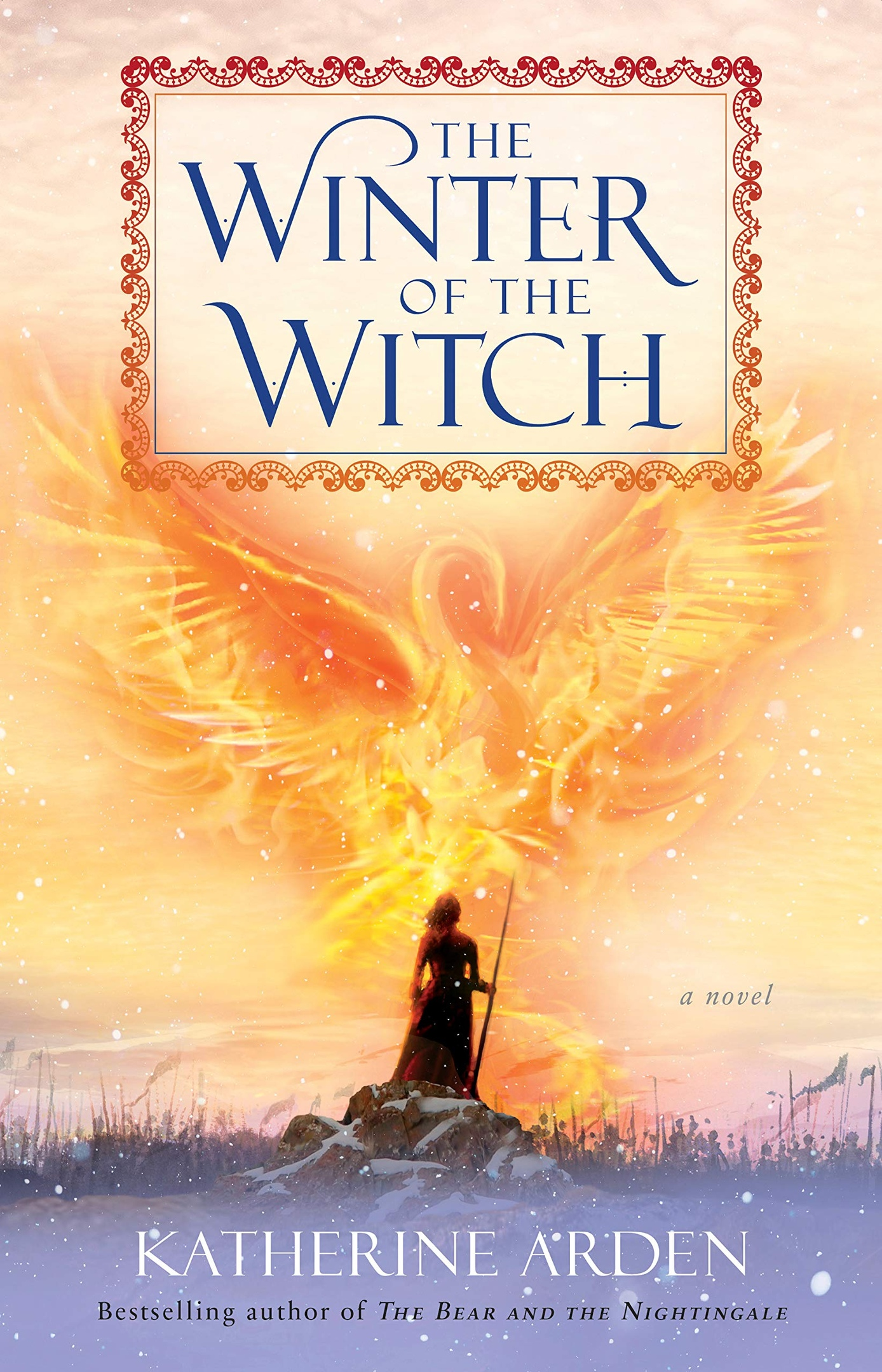 Katherine Arden – The Winter Of The Witch