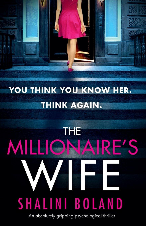 Shalini Boland – The Millionaire's Wife