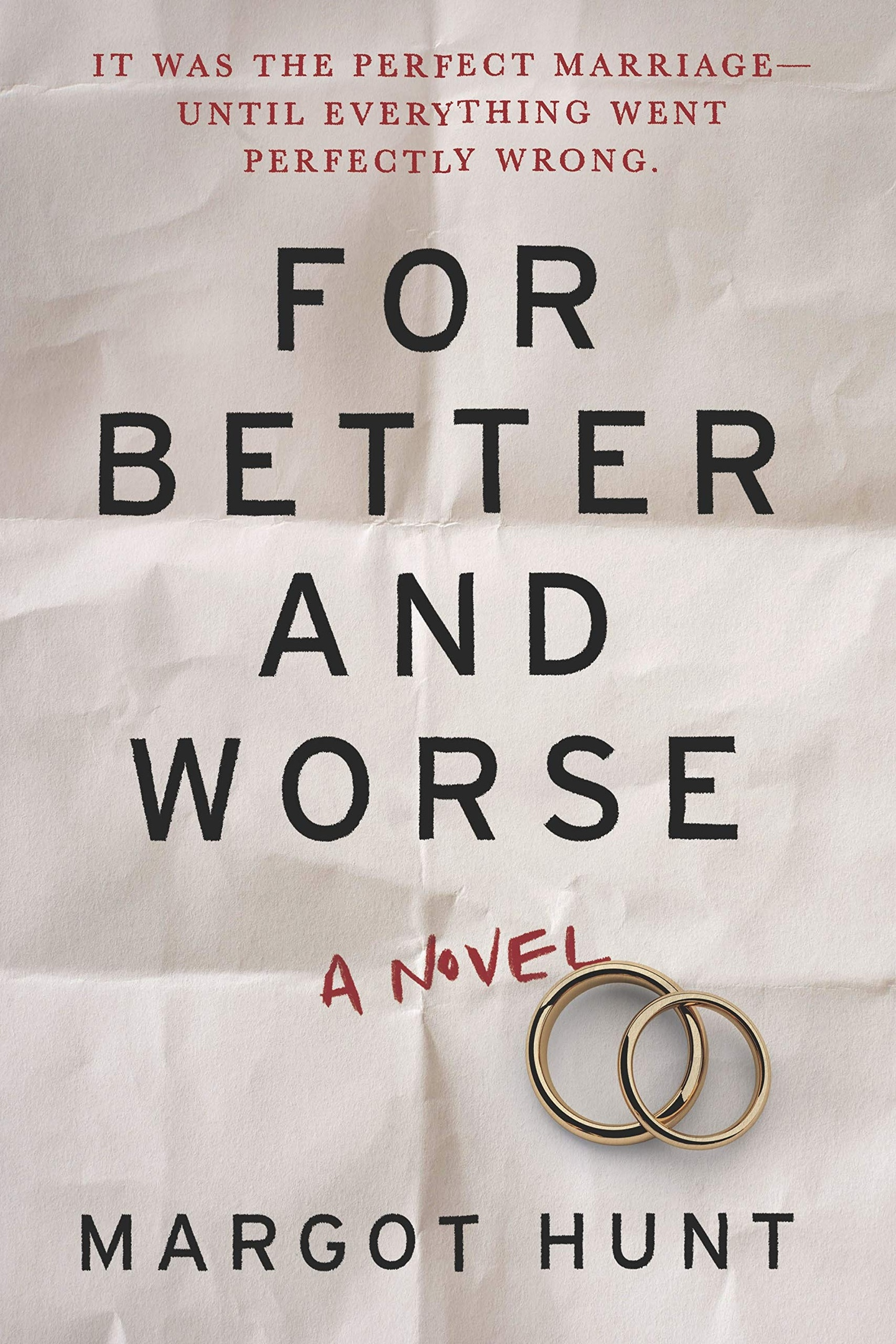 Margot Hunt – For Better And Worse