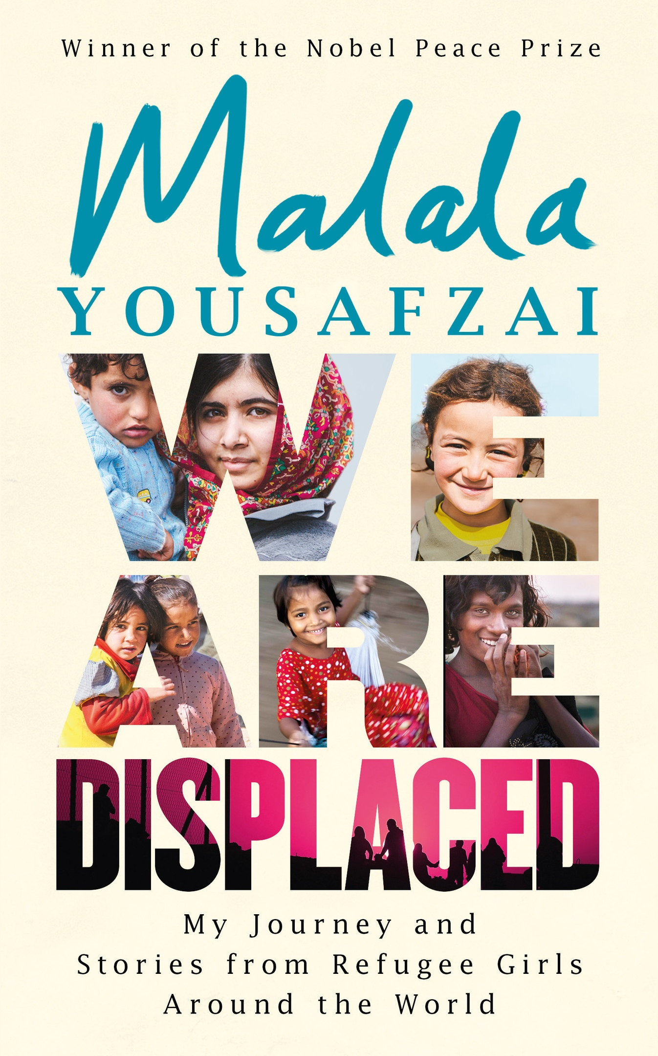 Malala Yousafzai – We Are Displaced
