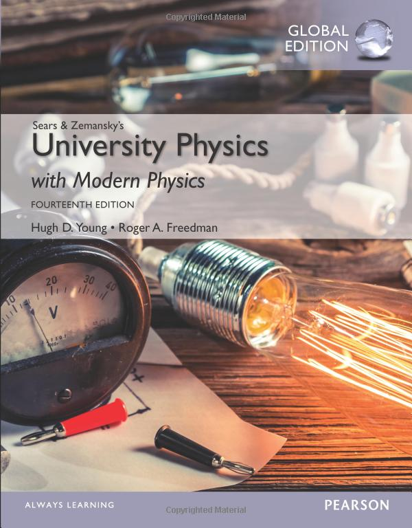 Hugh Young, Roger Freedman – University Physics With Modern Physics, 14 Edition