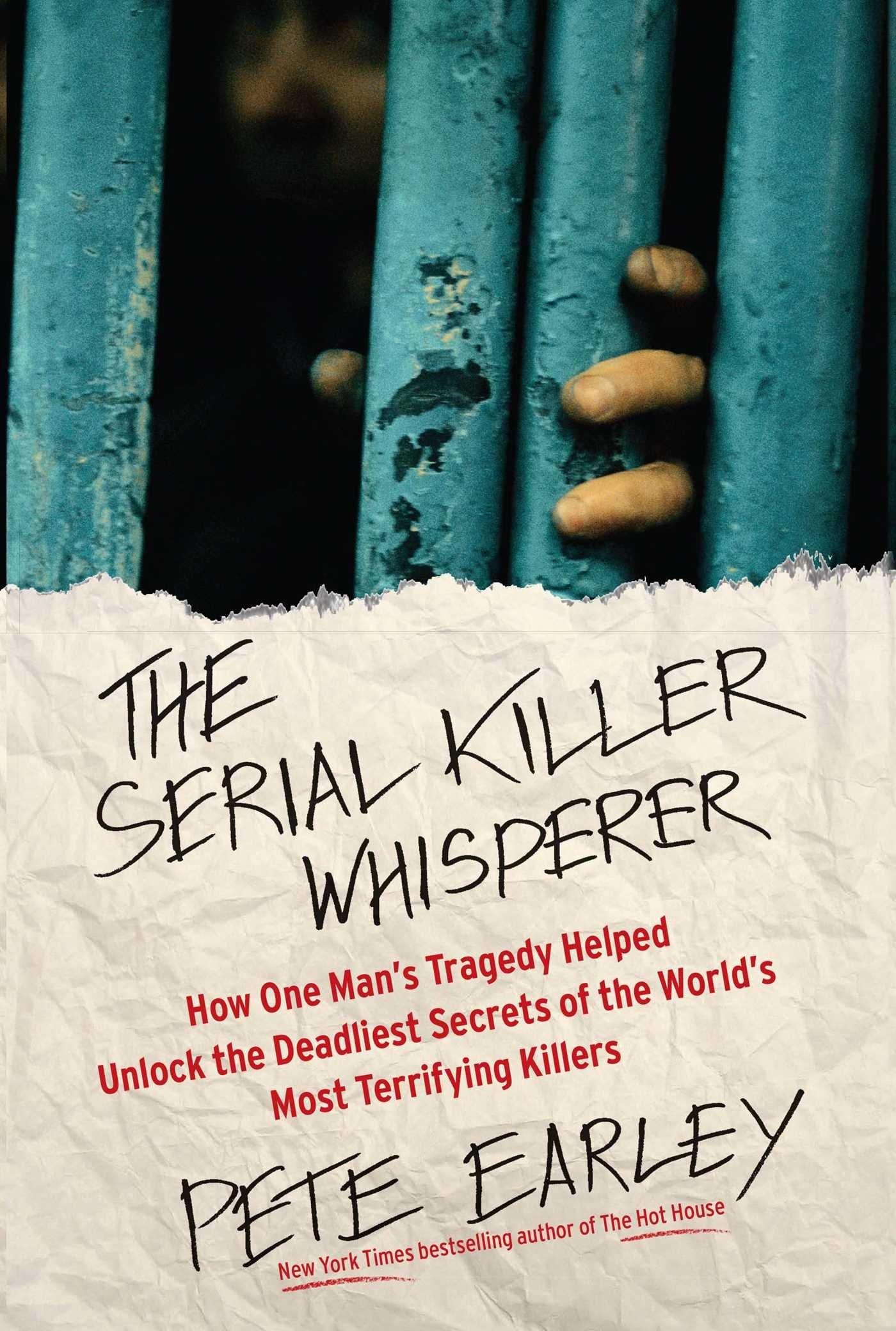 Pete Earley – The Serial Killer Whisperer