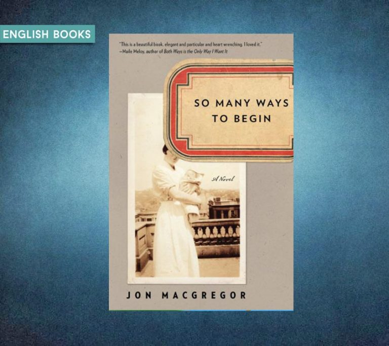 Jon McGregor — So Many Ways To Begin