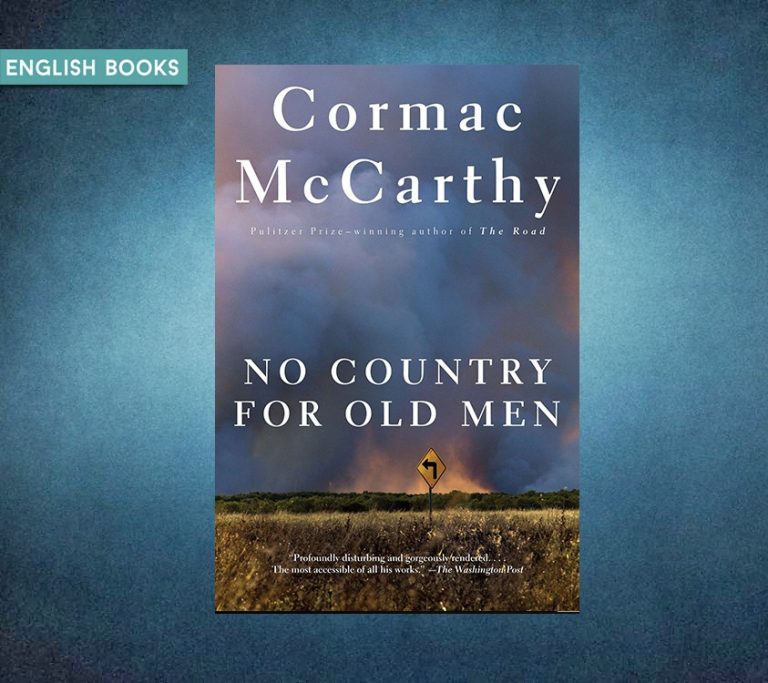 Cormac McCarthy — No Country For Old Men