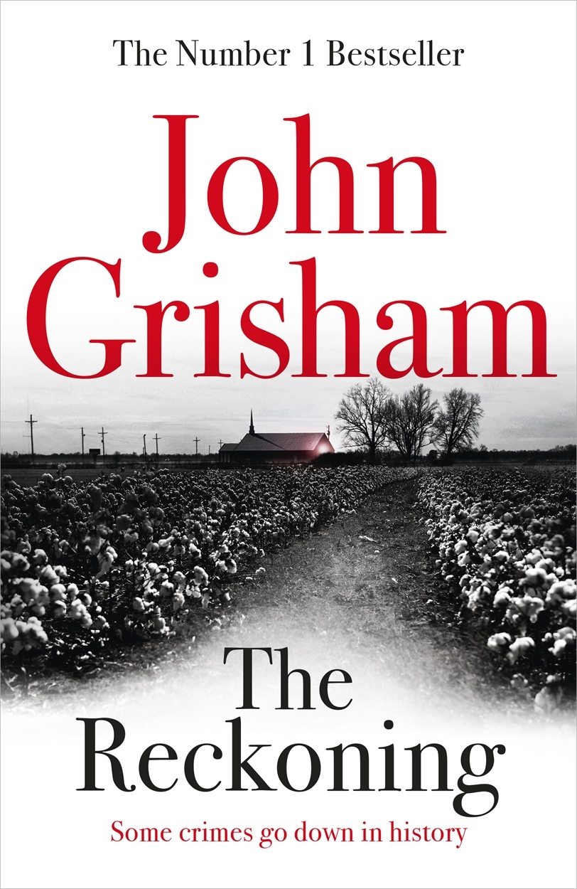 John Grisham – The Reckoning