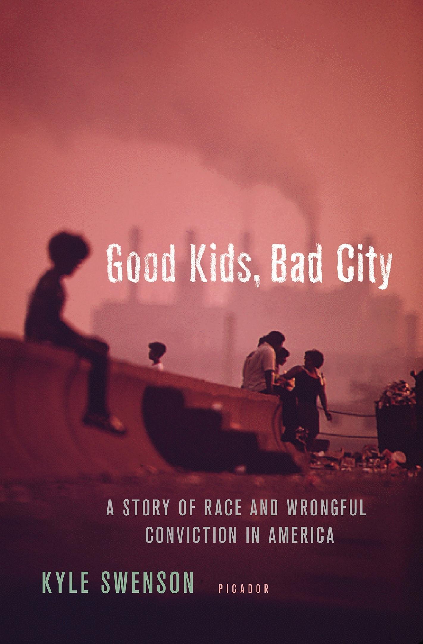 Kyle Swenson – Good Kids, Bad City