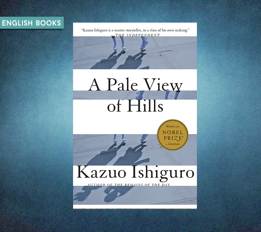 Kazuo Ishiguro — A Pale View Of Hills