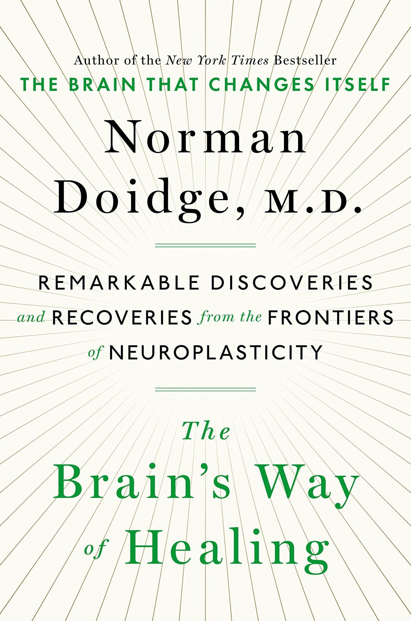 Norman Doidge – The Brain's Way Of Healing