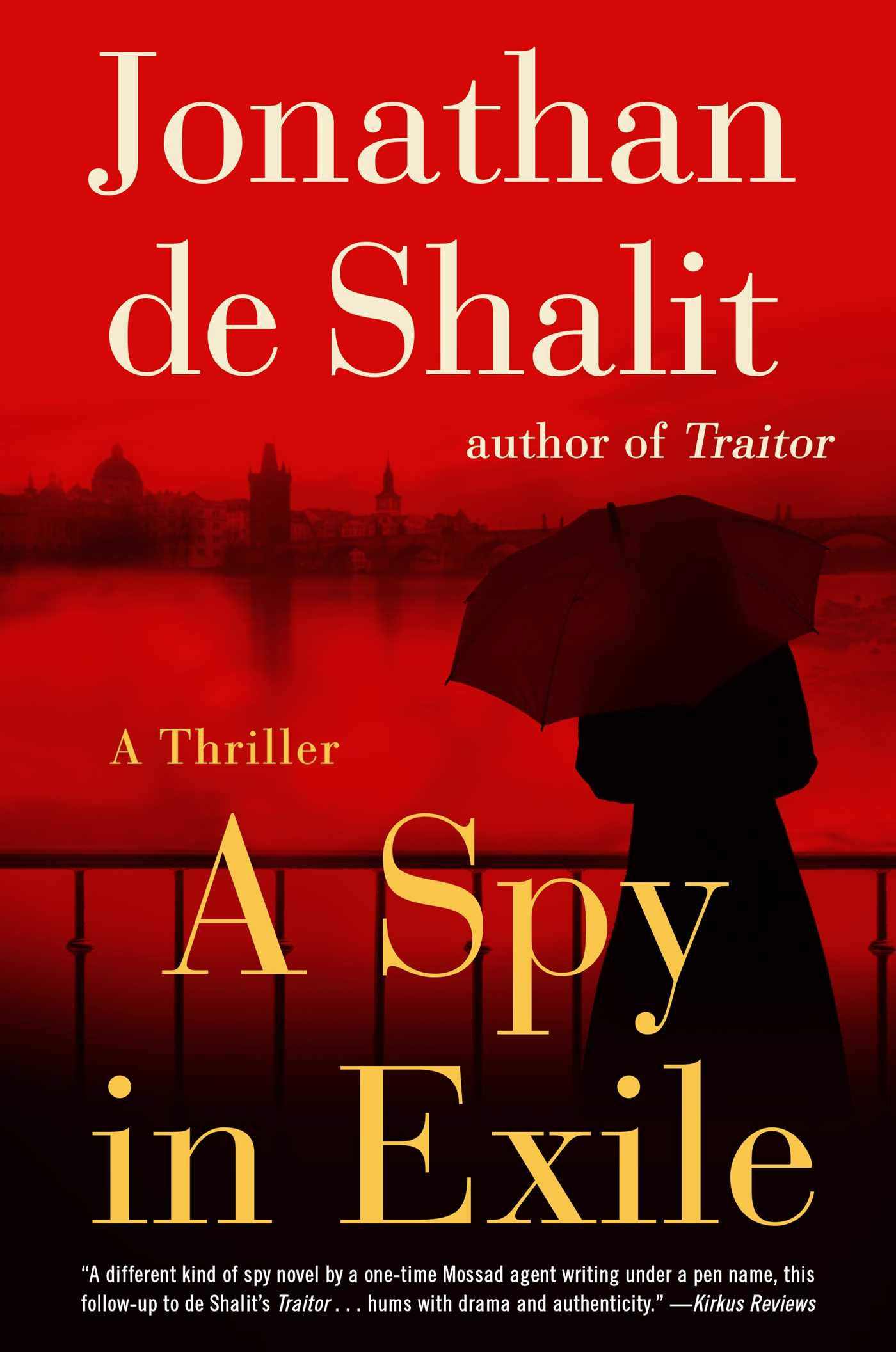 Jonathan De Shalit – A Spy In Exile