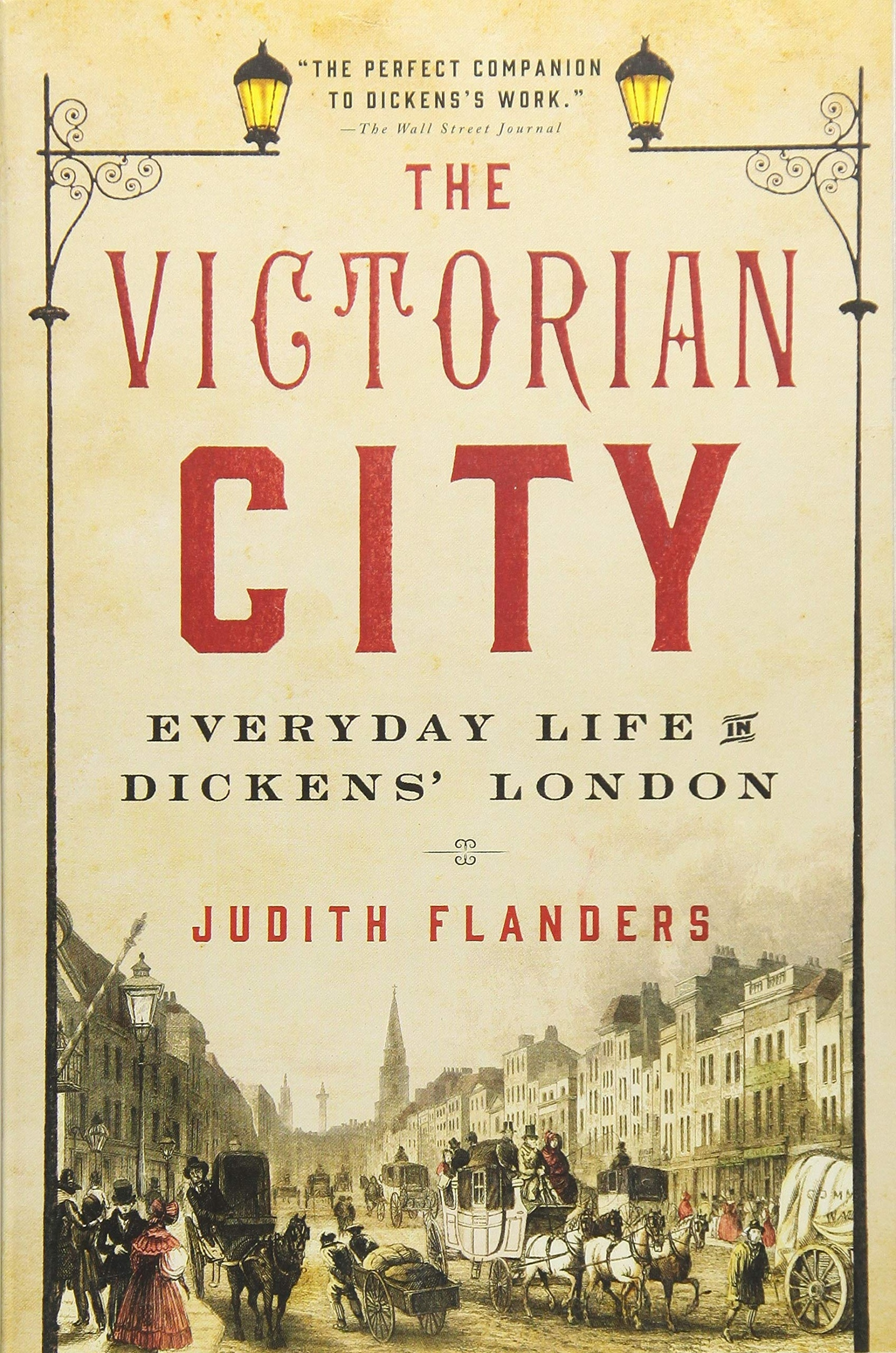 Judith Flanders – The Victorian City