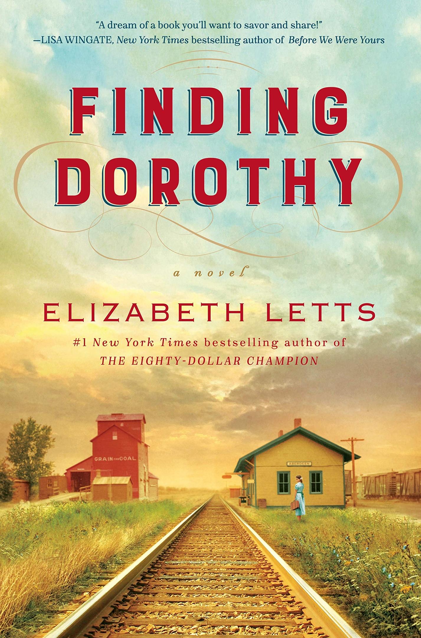 Elizabeth Letts – Finding Dorothy