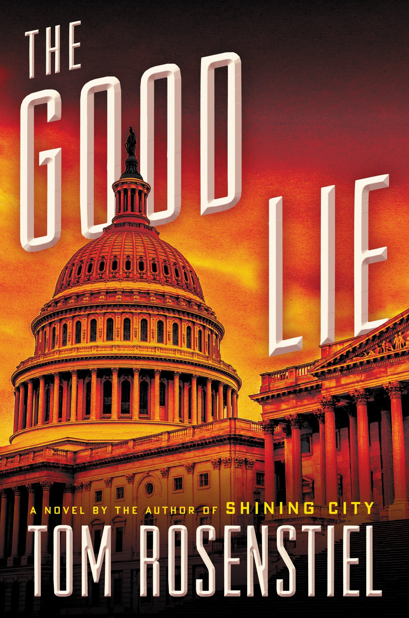 Tom Rosenstiel – The Good Lie (Book 2)