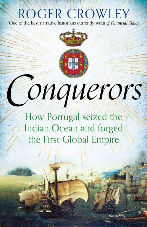 Roger Crowley – Conquerors