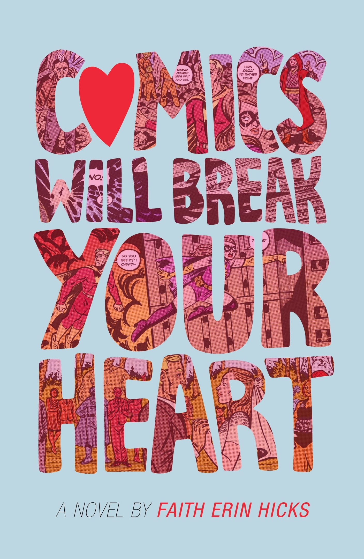 Faith Erin Hicks – Comics Will Break Your Heart
