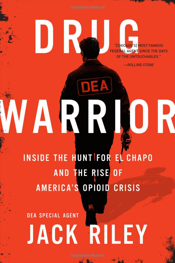 Jack Riley – Drug Warrior