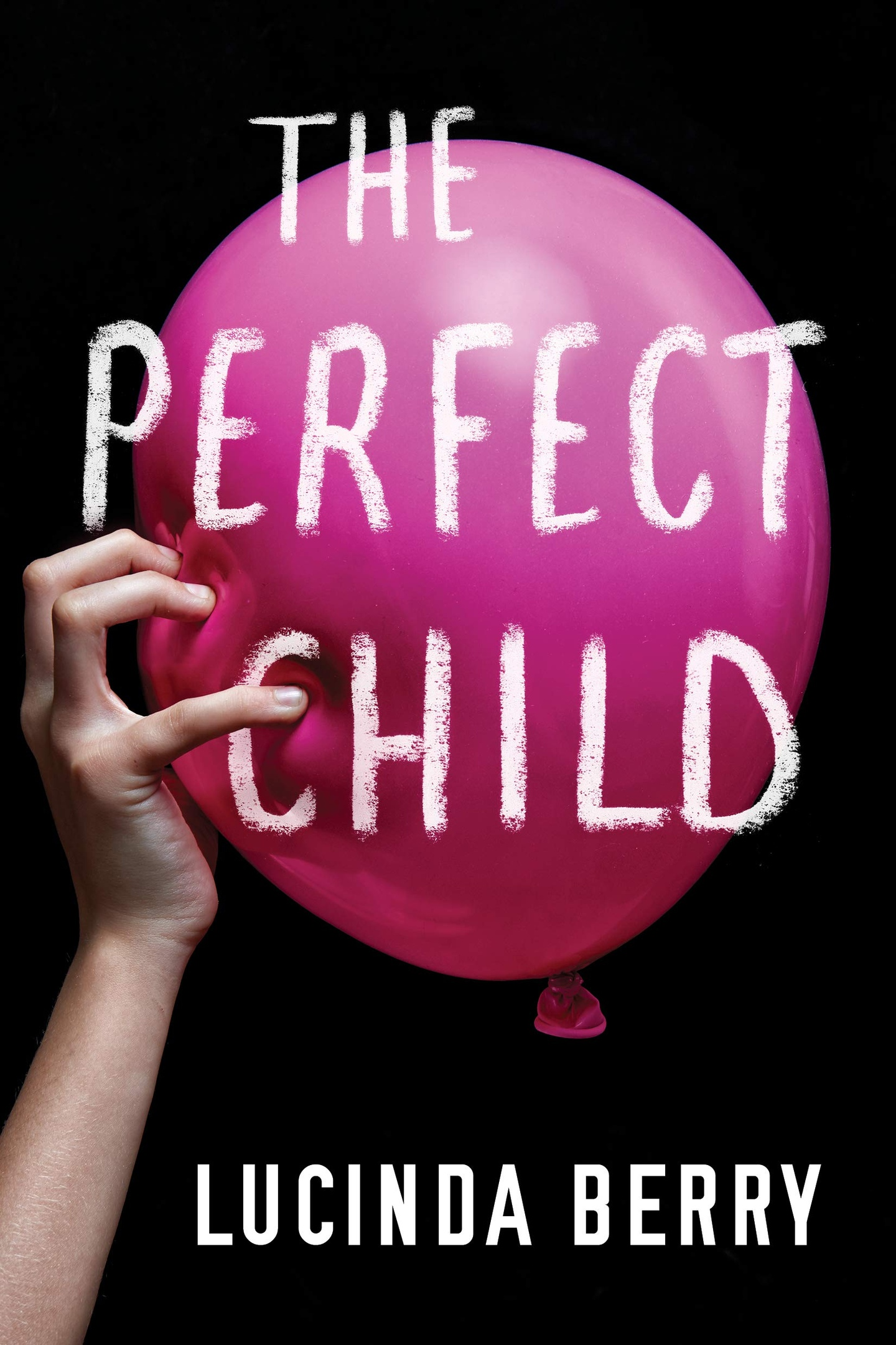 Lucinda Berry – The Perfect Child