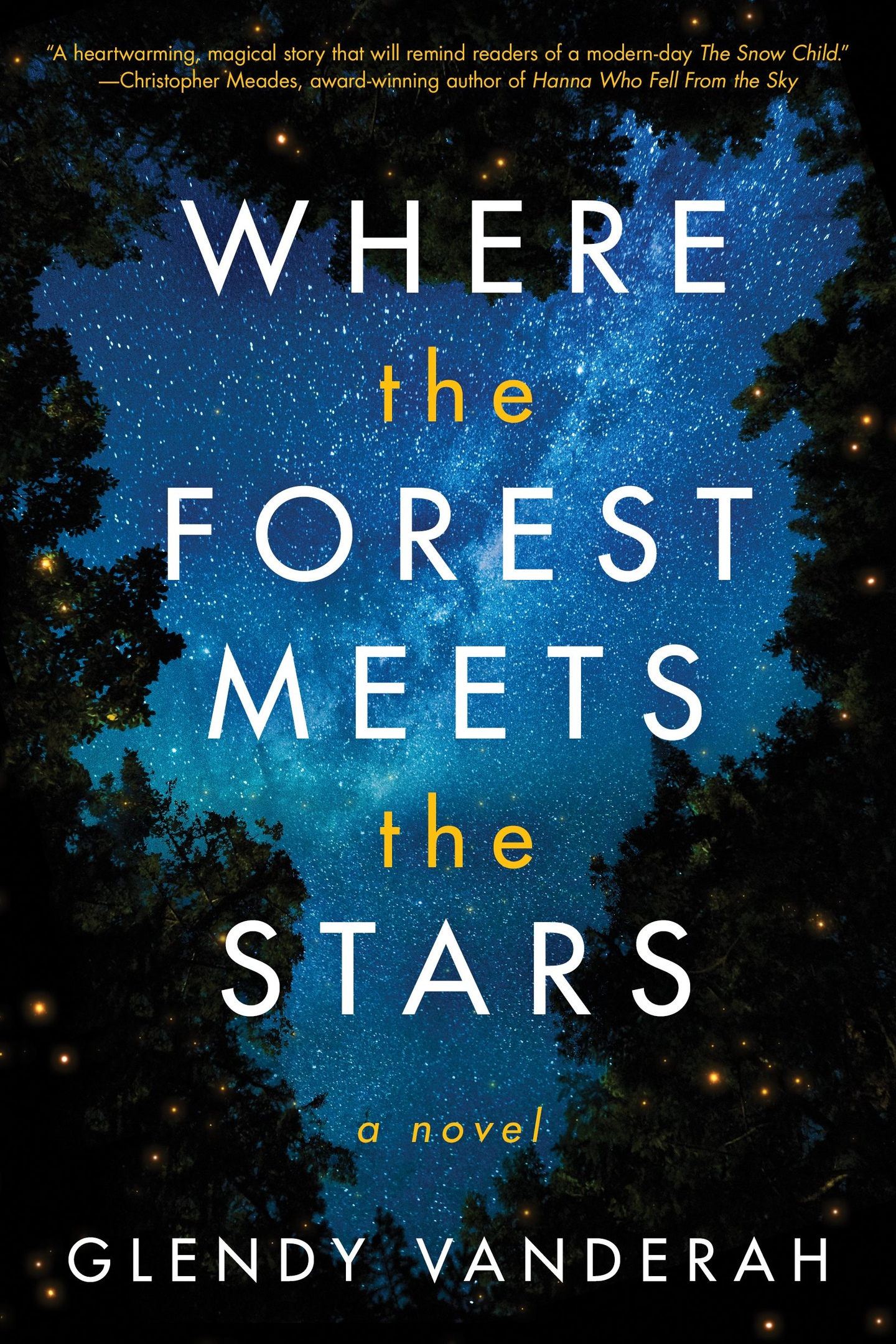 Glendy Vanderah – Where The Forest Meets The Stars