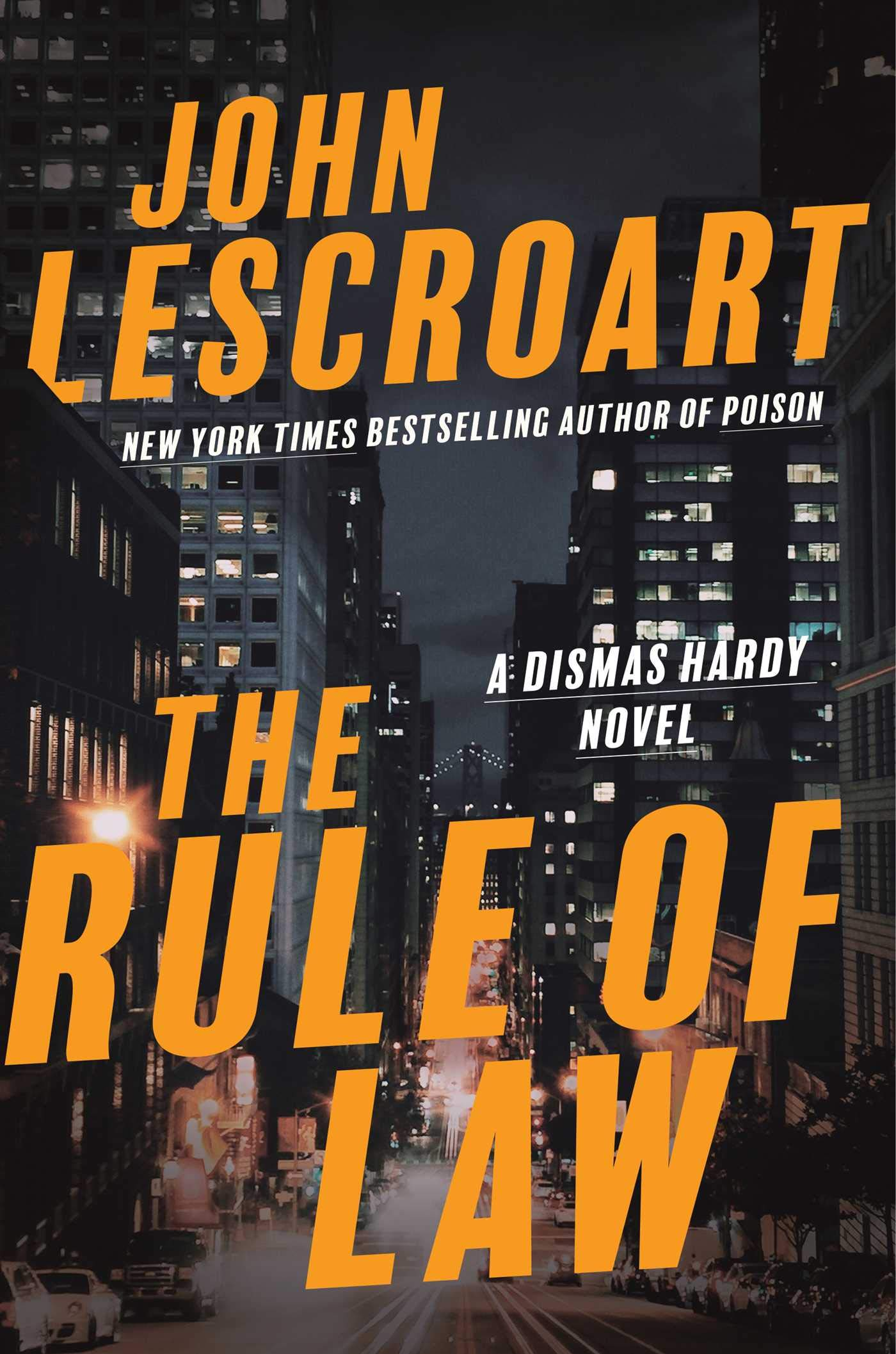 John Lescroart – The Rule Of Law