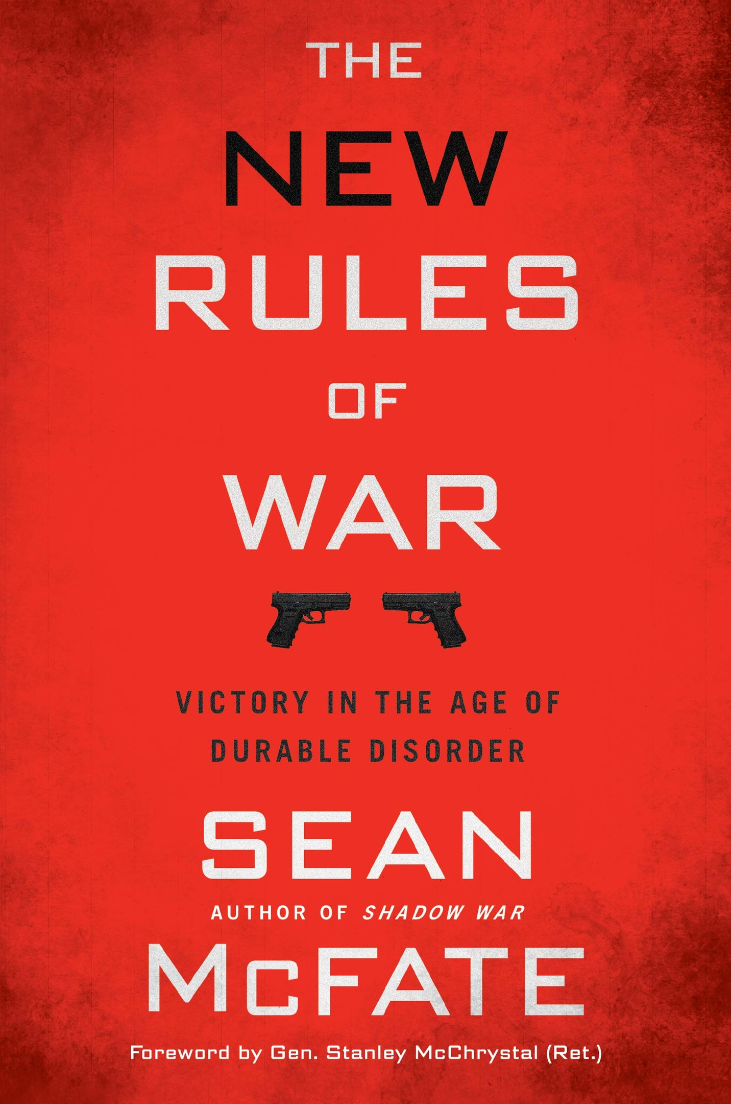 Sean McFate – The New Rules Of War
