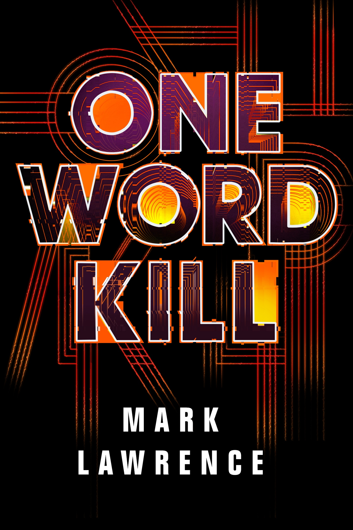 Mark Lawrence – One Word Kill Genre: