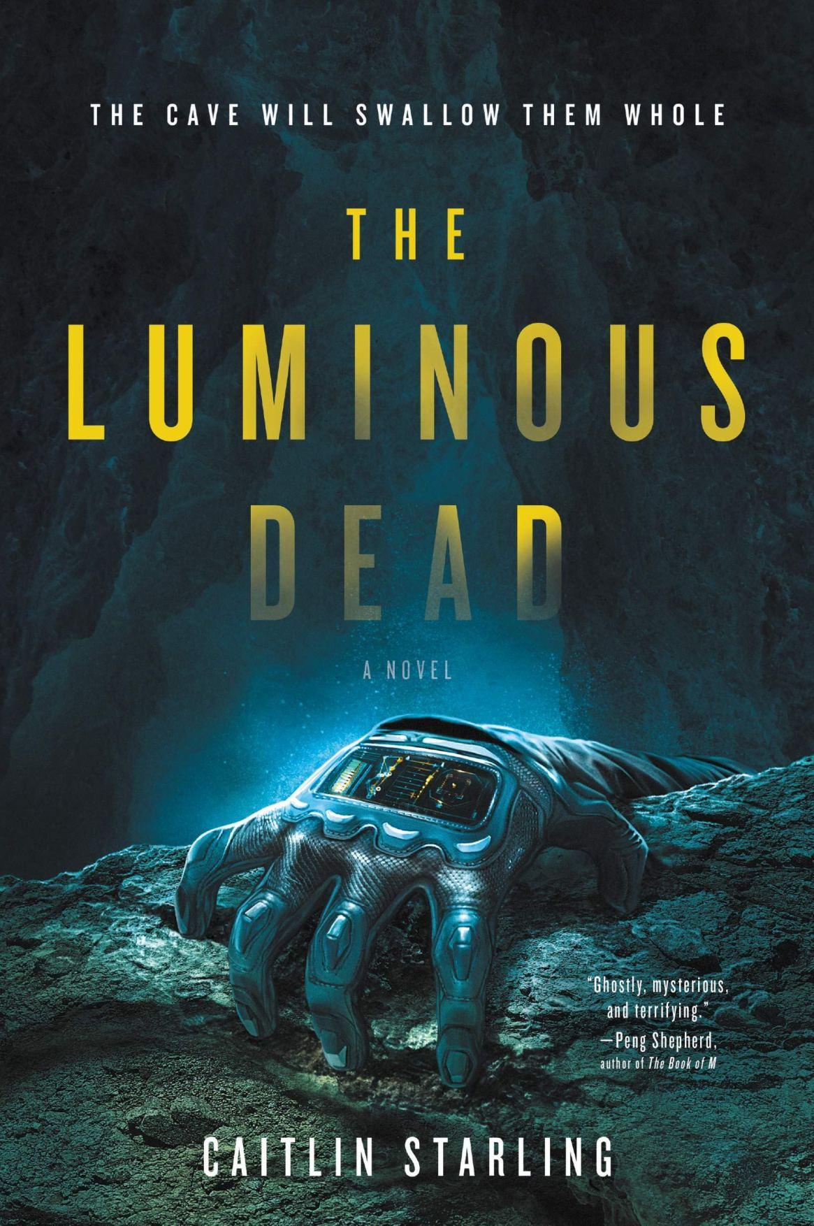 Caitlin Starling – The Luminous Dead Genre: