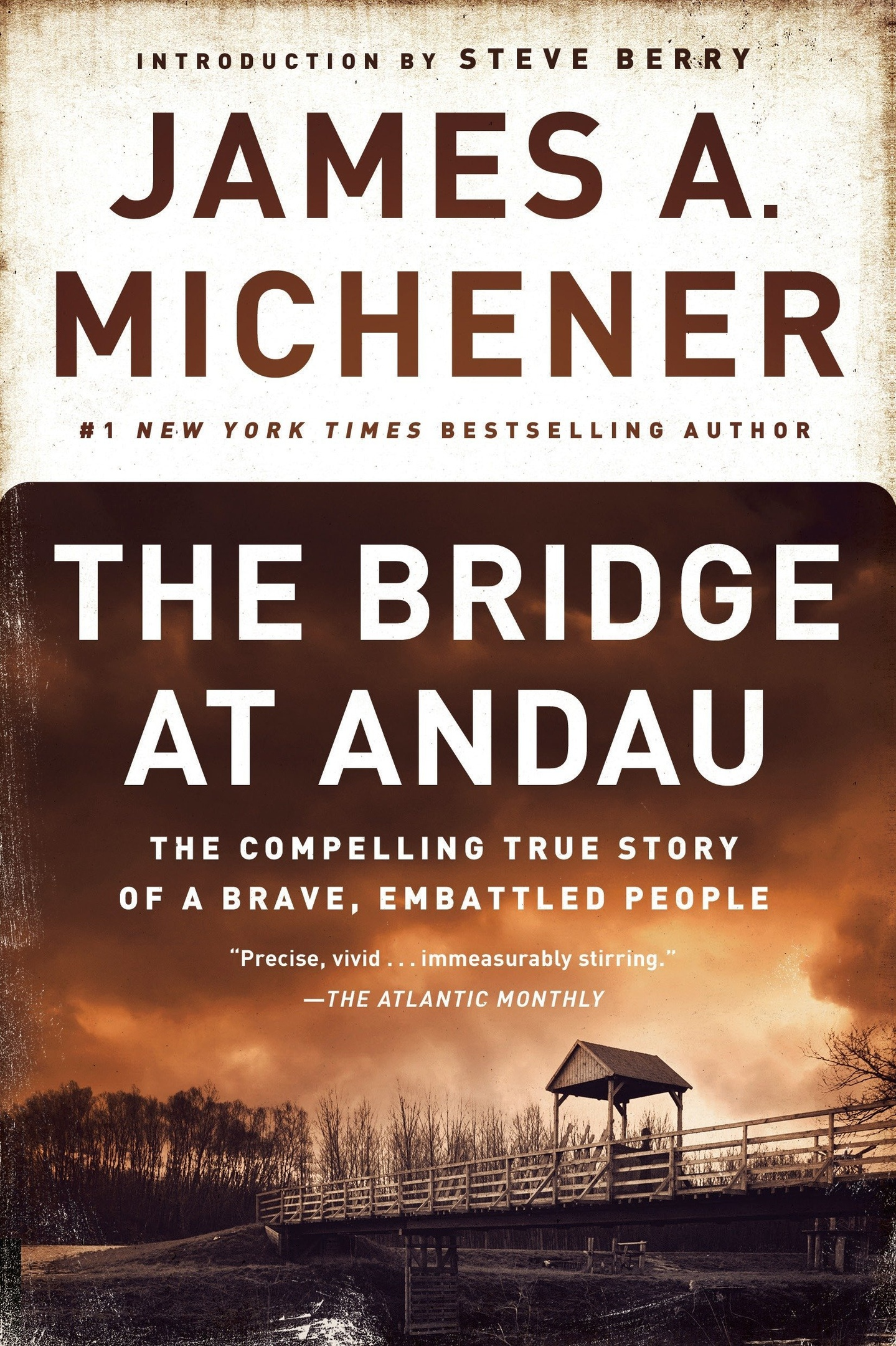 James A. Michener – The Bridge At