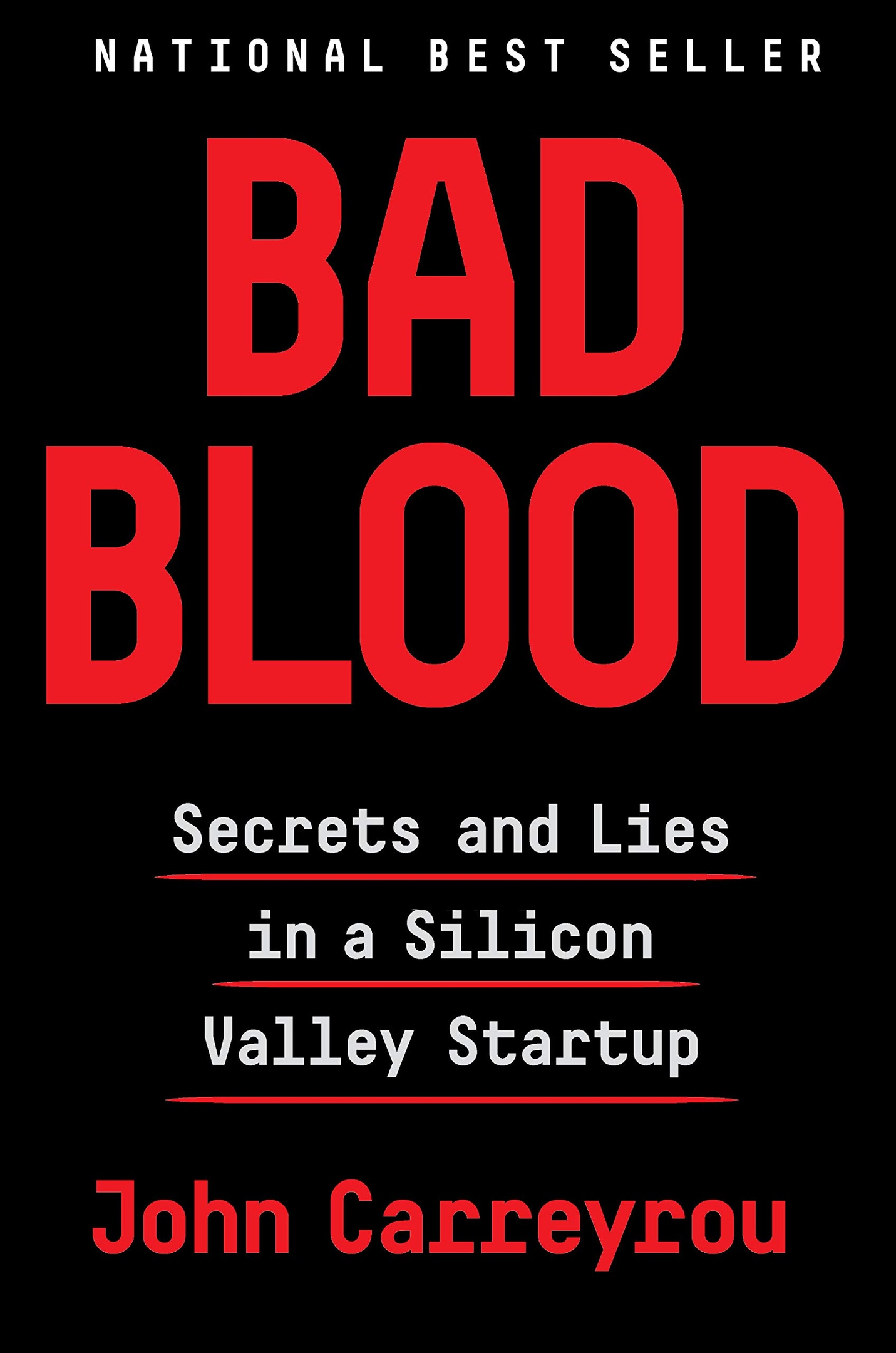 John Carreyrou – Bad Blood Genre: Author: