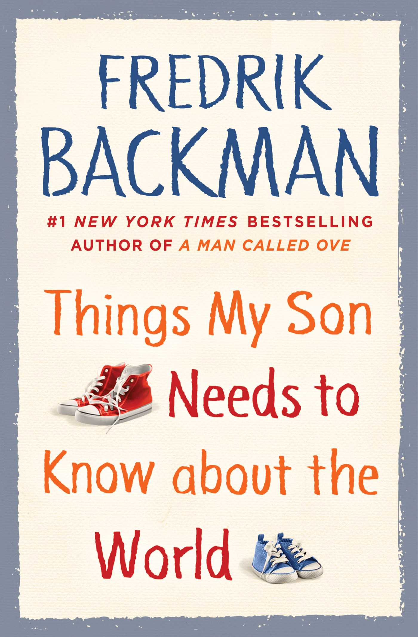 Fredrik Backman – Things My Son Needs