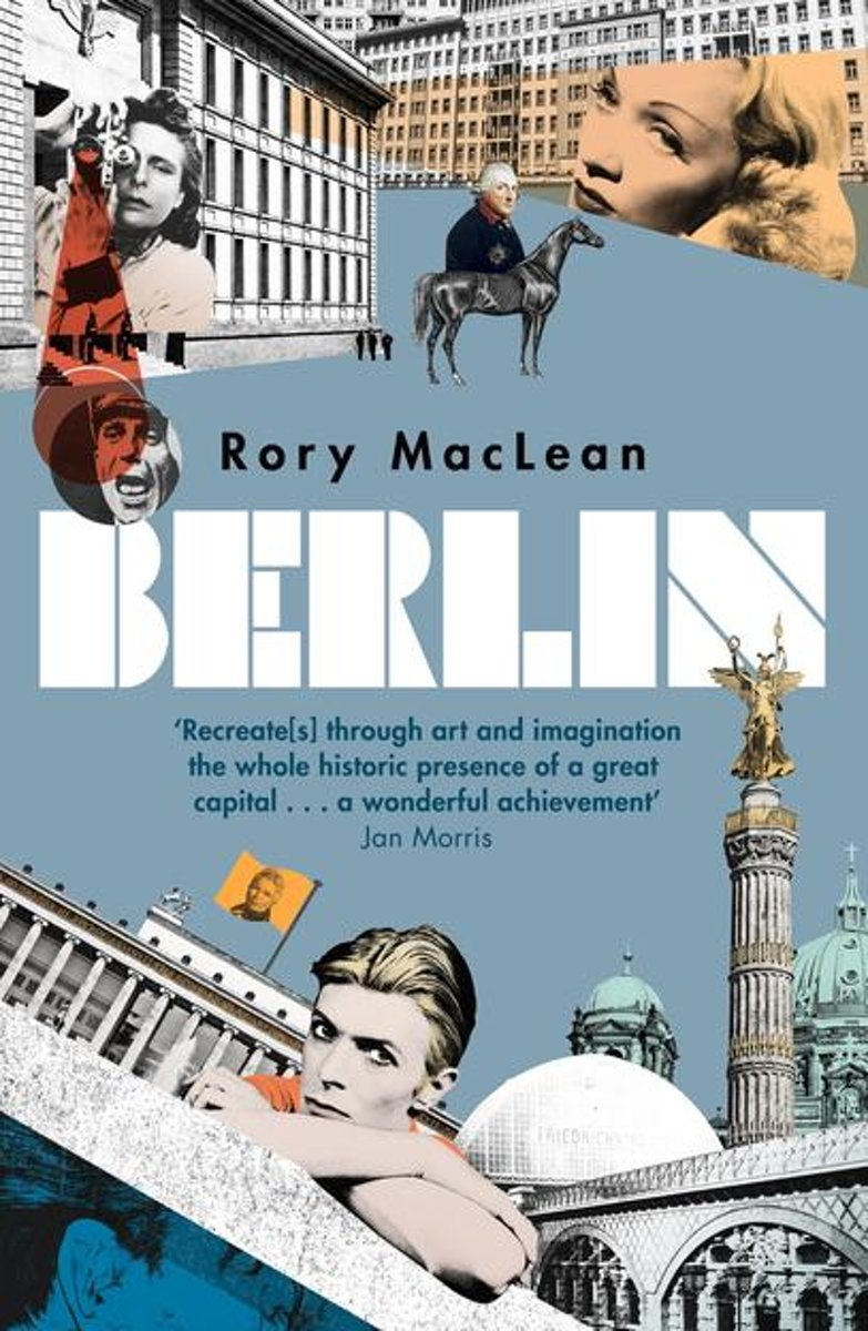 Rory MacLean – Berlin Genre: Author: Why