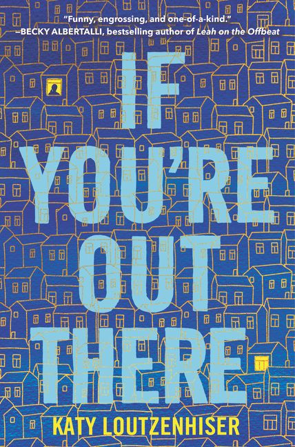 Katy Loutzenhiser – If You're Out There
