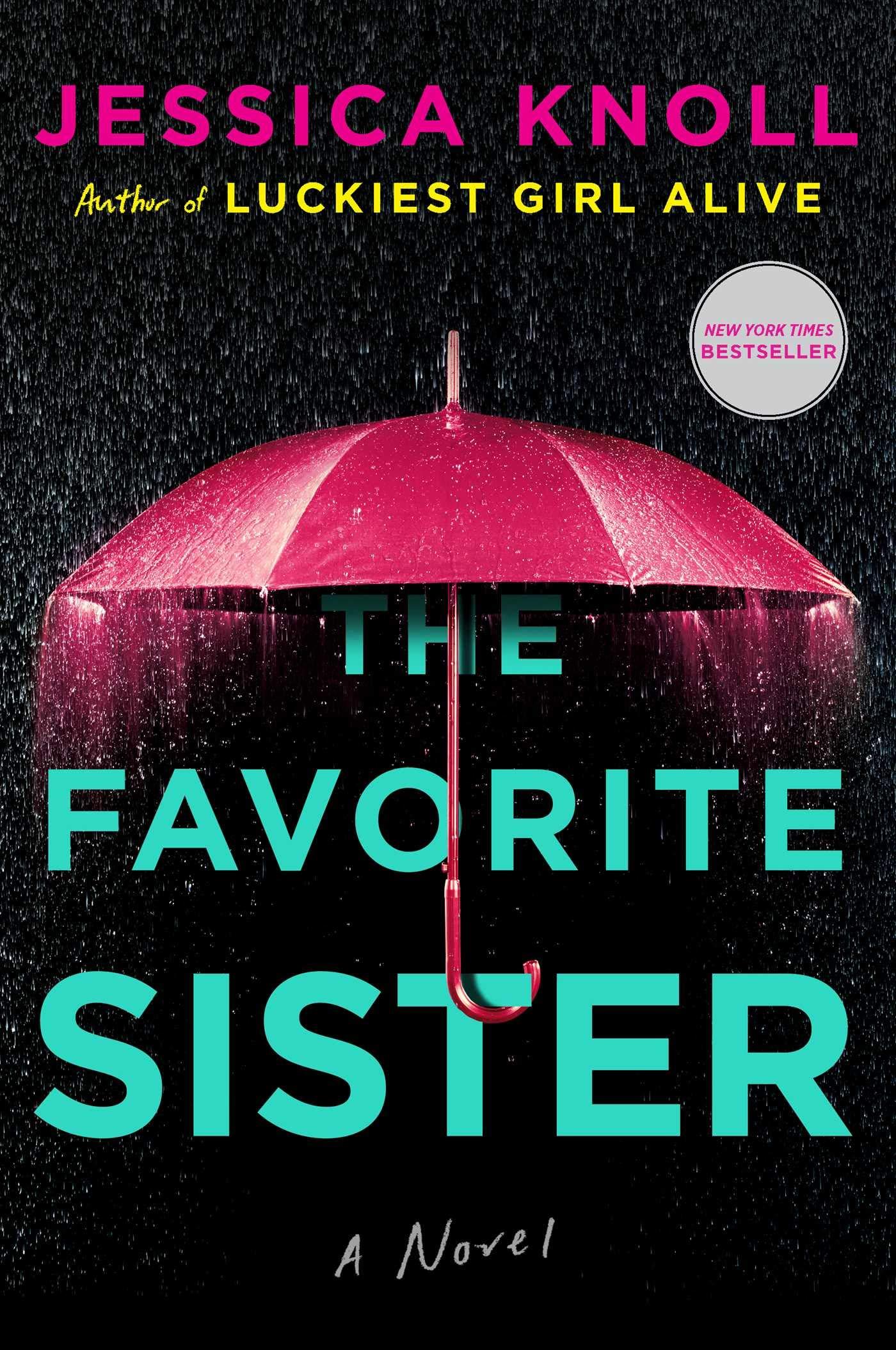 Jessica Knoll – The Favorite Sister Genre: