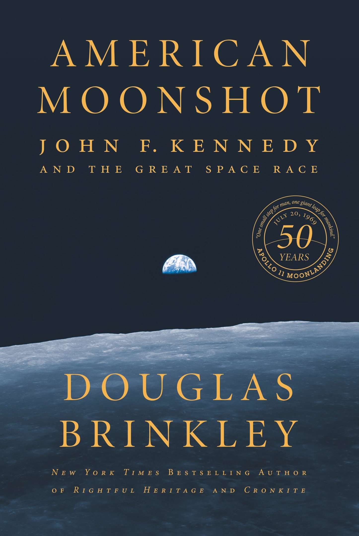 Douglas Brinkley – American Moonshot Genre: Author: