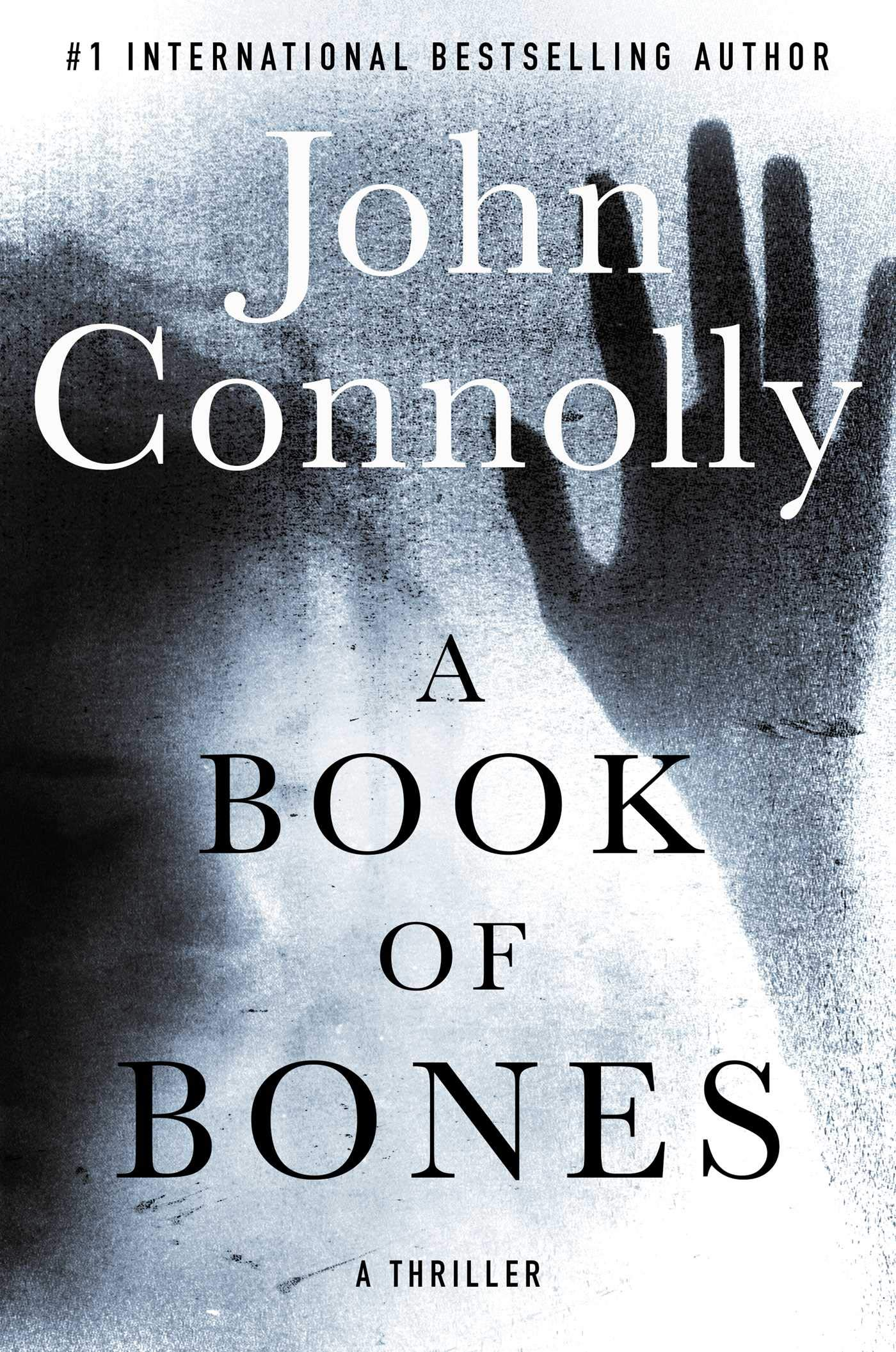 John Connolly – A Book Of Bones
