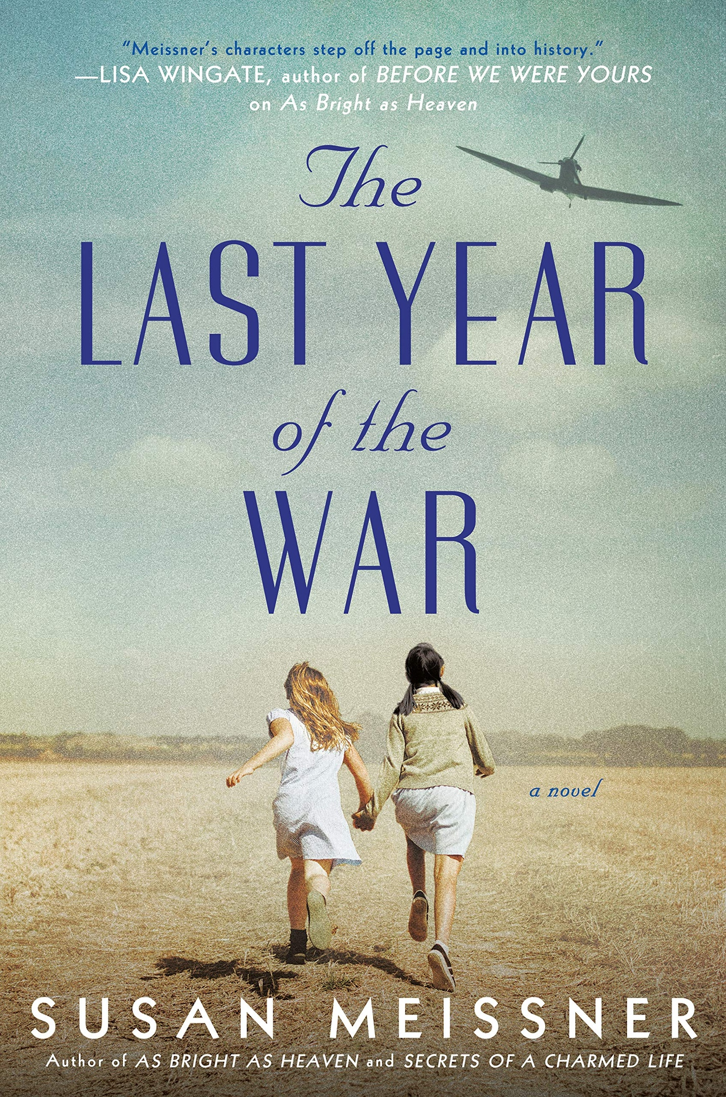 Susan Meissner – The Last Year Of