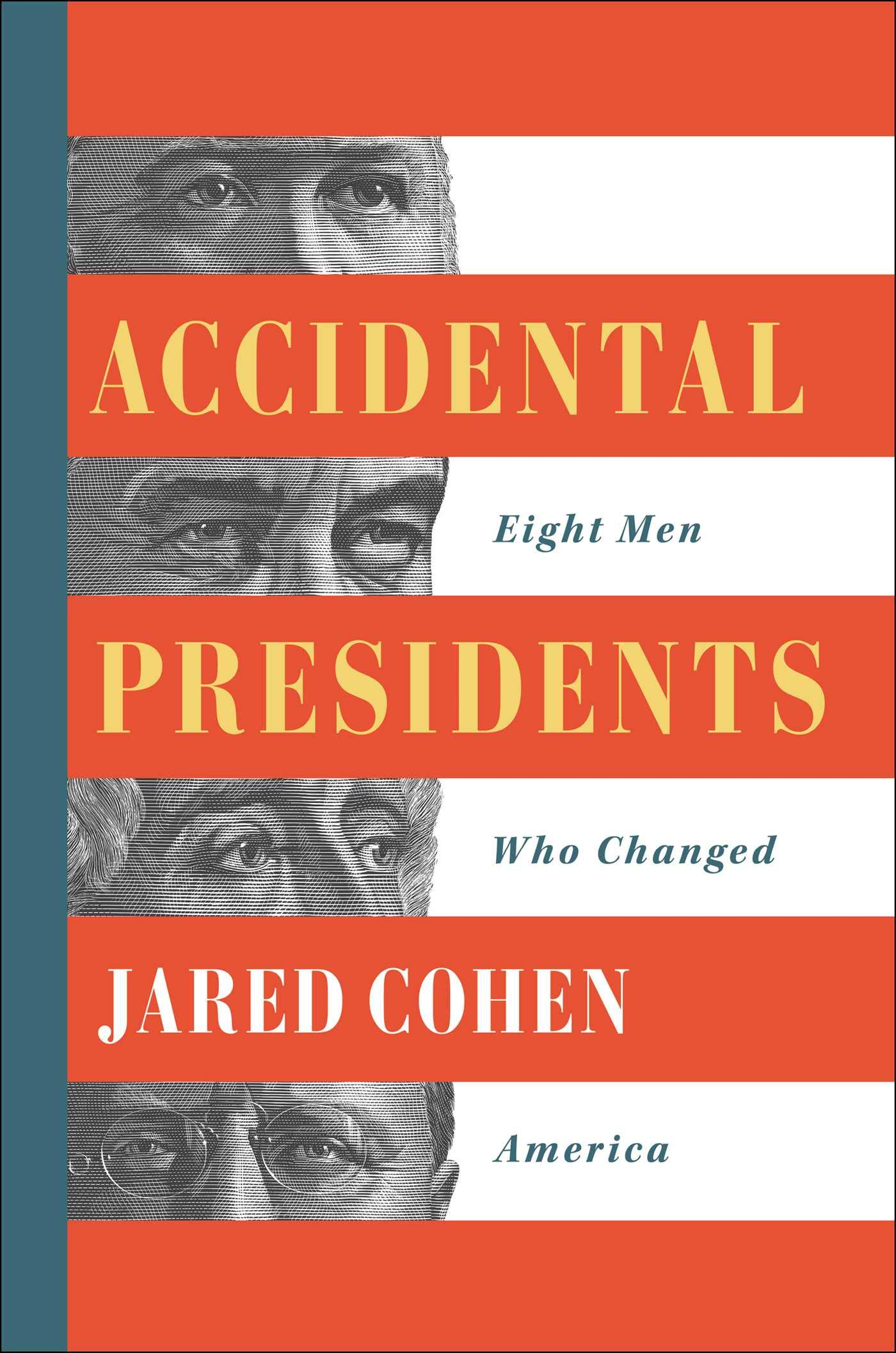 Jared Cohen – Accidental Presidents Genre: Author: