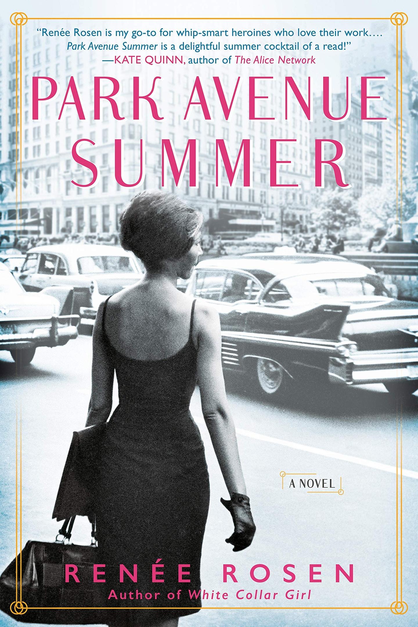 Renée Rosen – Park Avenue Summer Genre: