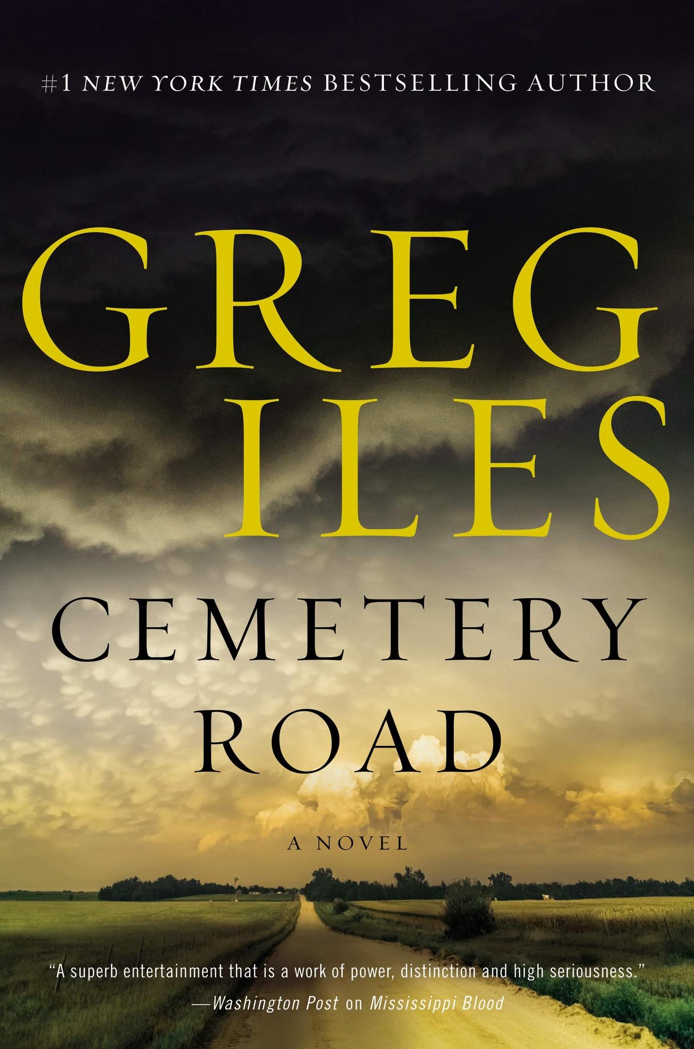 Greg Iles – Cemetery Road Genre: Author: