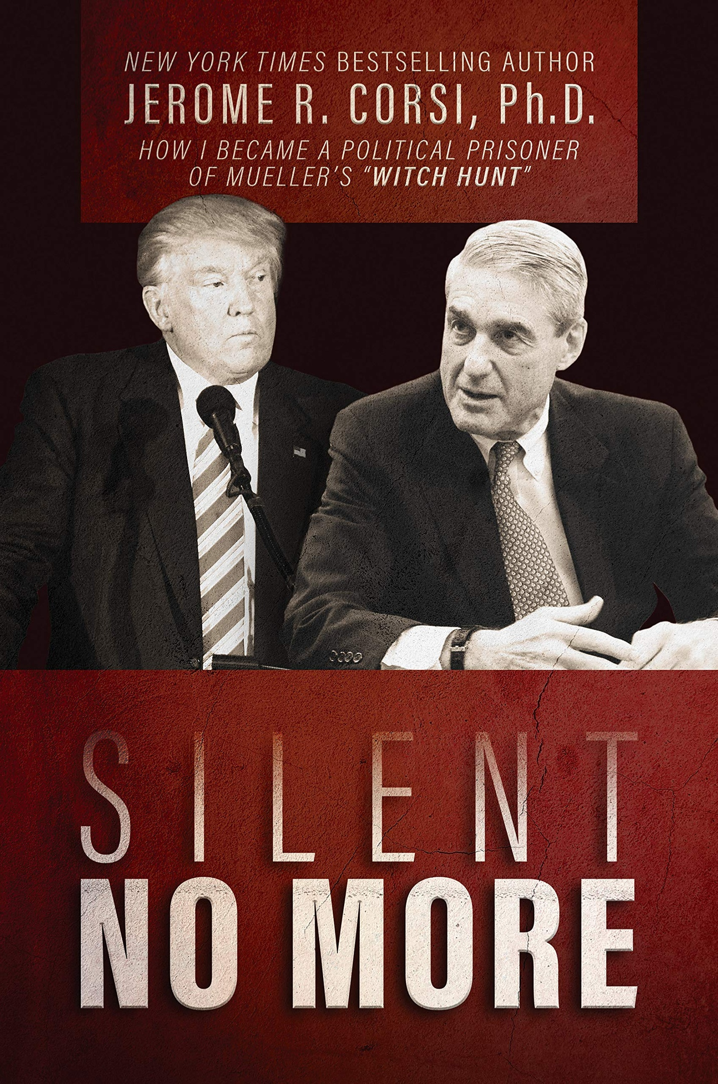 Jerome R. Corsi – Silent No More