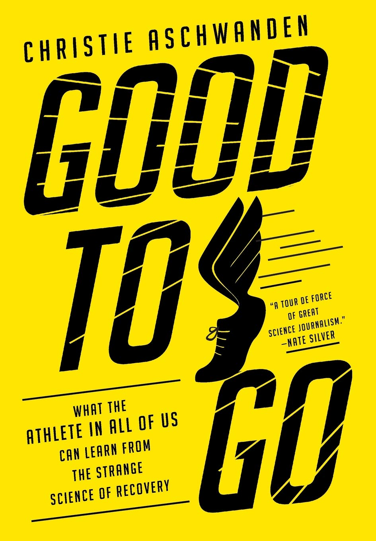 Christie Aschwanden – Good To Go Genre: